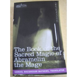 Book Of The Sacred Magic Of Abramelin The Mage Samuel MacGregor Mathers