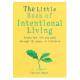 Book - Little Book of Intentional Living